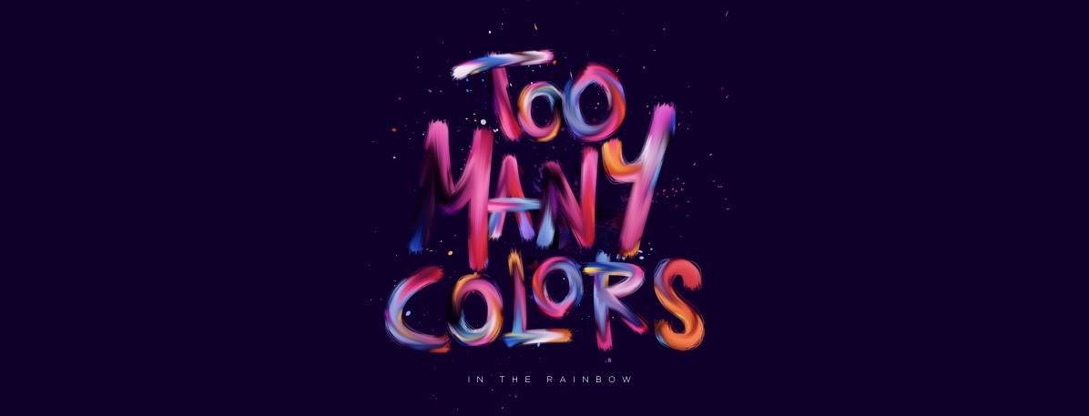 Too Many Colors